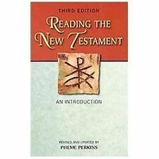 Reading The New Testament: An Introduction; Third Edition, Revised And Update...