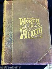 Antique Worth and Wealth 1883 Heines Chicago Illustrated book hard leather cover