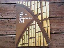 MARNE - LES HALLES DU BOULINGRIN 1920-2012 REIMS