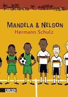 Mandela und Nelson: Das Länderspiel von Schulz, Hermann | Buch | Zustand gut
