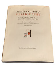 Ancient Egyptian Calligraphy A Beginner's Guide to Writing Hieroglyphs - Fischer