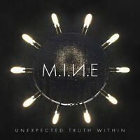 M.I.N.E / UNEXPECTED TRUTH WITHIN * NEW CD 2018 * NEU *