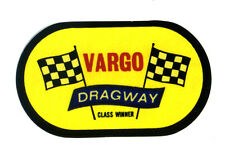 Vargo Dragway sticker hot rod reproduction decal drag race strip speed shop