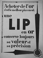 PUBLICITÉ LA MONTRE LIP EN OR ACHETER DE L'OR C'EST LE MEILLEUR PLACEMENT