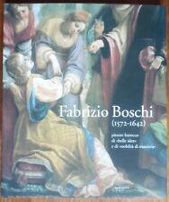 Fabrizio Boschi 1572 - 1642 - Riccardo Spinelli - Mandragora - 2006