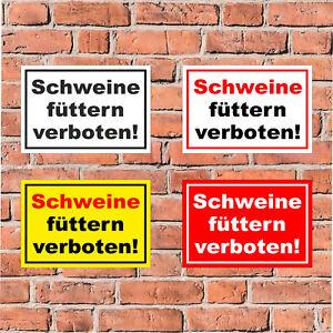 Schild Schweine füttern verboten - Fütterung Stall - 4 Größen - S00039-037