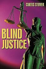 Blind Justice by Curtis Stover (2010, Paperback)