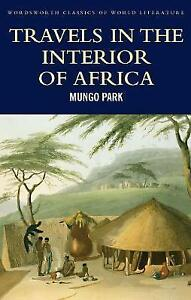 Travels in the Interior of Africa by Mungo Park (Paperback, 2002)