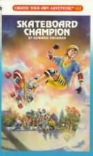 Choose Your Own Adventure: Skateboard Champion No. 112 by Edward Packard...