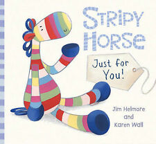 Stripy Horse, Just for You-ExLibrary