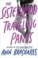 Sisterhood of the Traveling Pants: By Brashares, Ann