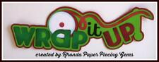 CHRISTMAS WRAP IT UP  title premade scrapbook paper piecing by Rhonda