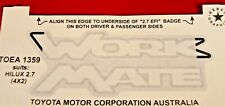 TOYOTA HILUX WORKMATE DECAL AUG 97 - JUNE 03 OEA1359 NEW GENUINE