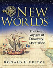 New Worlds (Great Voyages of Discovery 1400 - 1600), New, Fritze, Ronald H. Book