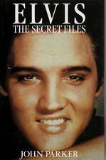 Elvis: The Secret Files By John Parker