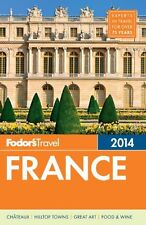 Fodors France 2014 (Full-color Travel Guide)