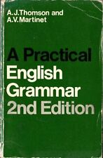 Practical English Grammar for Foreign Students,A. J. Thomson, A.V. Martinet