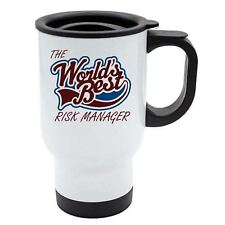 The Worlds Best Risk Manager Thermal Eco Travel Mug - White Stainless Steel