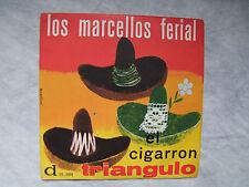 """LOS MARCELLOS FERIAL""""TRIANGULO/EL CIGARRON-disco 45 GIRI DURIUM"""""""