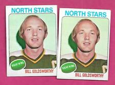 2 X 1975-76 TOPPS # 180 NORTH STARS BILL GOLDSWORTHY EX-MT CARD (INV# C0399)