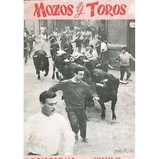 MOZOS y TOROS PAMPLONA Fiestas de San Fermin Français Anglais Espagnol 1962 EO