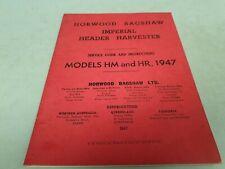 1947 HORWOOD BAGSHAW HM HR HEADER HARVESTER Instruction Book