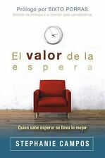 EL VALOR DE LA ESPERA / THE VALUE OF WAITING