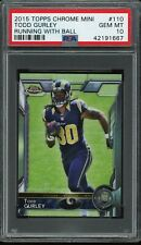 2015 Topps Chrome Mini PSA 10 #110 Todd Gurley Rookie RC Running