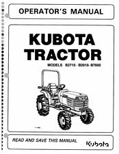KUBOTA TRACTOR B2710 B2910 B7800 OPERATORS MANUAL REPRINT COMB BOUND