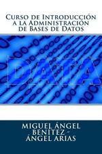 Curso de Introducción a la Administración de Bases de Datos by Miguel Ángel...