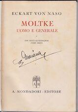 Von Naso, Moltke uomo e generale, Mondadori, 1943, biografia, illustrato