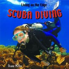 Scuba Diving (Living on the Edge)