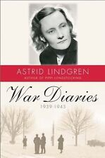 War Diaries, 1939-1945 by Astrid Lindgren (2016, Hardcover)