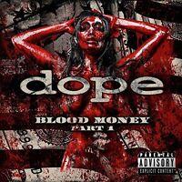 DOPE - BLOOD MONEY PART 1   CD NEU