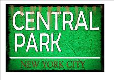 Central Park New York Vintage Style Street Sign reproduction Antique Style Sign