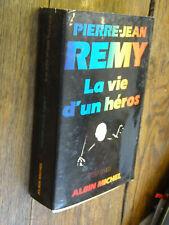 Pierre-Jean Remy La vie d'un héros
