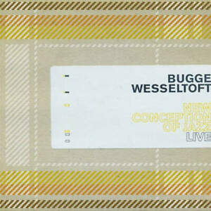 Bugge Wesseltoft - New Conception Of Jazz Live (CD)