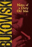 Notes of a Dirty Old Man: By Bukowski, Charles