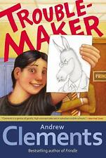Troublemaker by Clements, Andrew