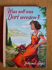 """""""Was soll aus Dori werden ?"""" von Johanna Spyri"""