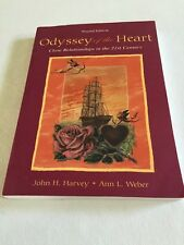 Odyssey of the Heart : Close Relationships in the Twenty-First Century by Ann L.