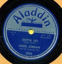 LOUIS JORDAN  It's Hard To Be Good / Gotta Go  <Hear>