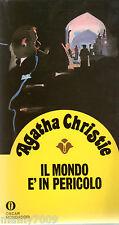 AGATHA CHRISTIE=Il mondo è in pericolo=GIALLI OSCAR MONDADORI=7/1988