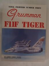Naval Fighters Number Forty Grumman F11F Tiger by Ginter - BW Photos & Diagrams