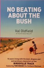 No Beating About The Bush, Val Oldfield (Paperback 2013)