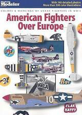 NEW American Fighters Over Europe (FineScale Modeler Books)