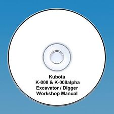 Kubota K-008 K-008 alpha  Excavator / Digger - Workshop Manual.