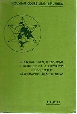 GEOGRAPHIE 4e L'EUROPE (moins la France) et L'ASIE RUSSE, Librairie HATIER