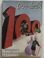 Centenario del ferrocarril en espana Ferroviarios Renfe