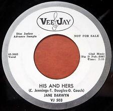 VEE JAY 45 RPM PROMO Jane Darwyn HIS AND HERS/HALF A WOMAN WLP DJ VJ-503 (1)